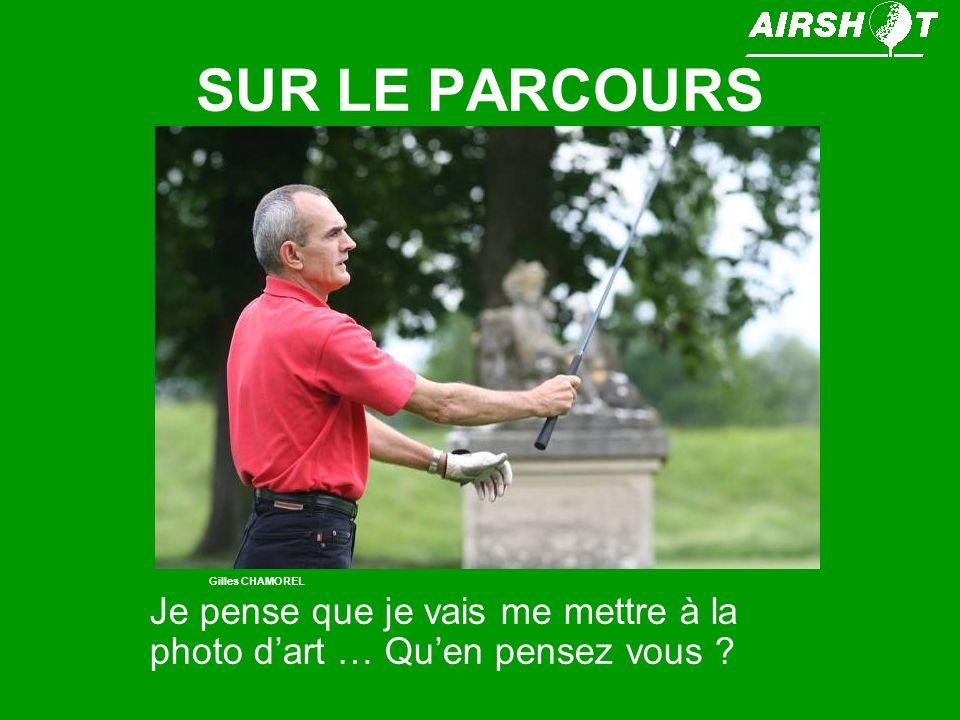 SUR LE PARCOURS Gilles CHAMOREL.
