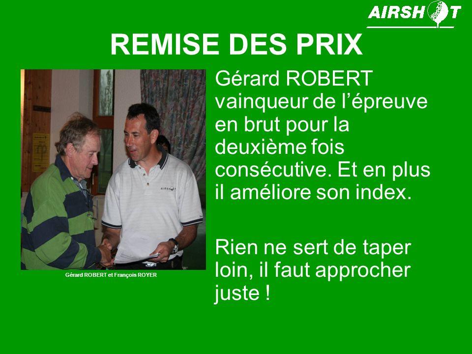 Gérard ROBERT et François ROYER