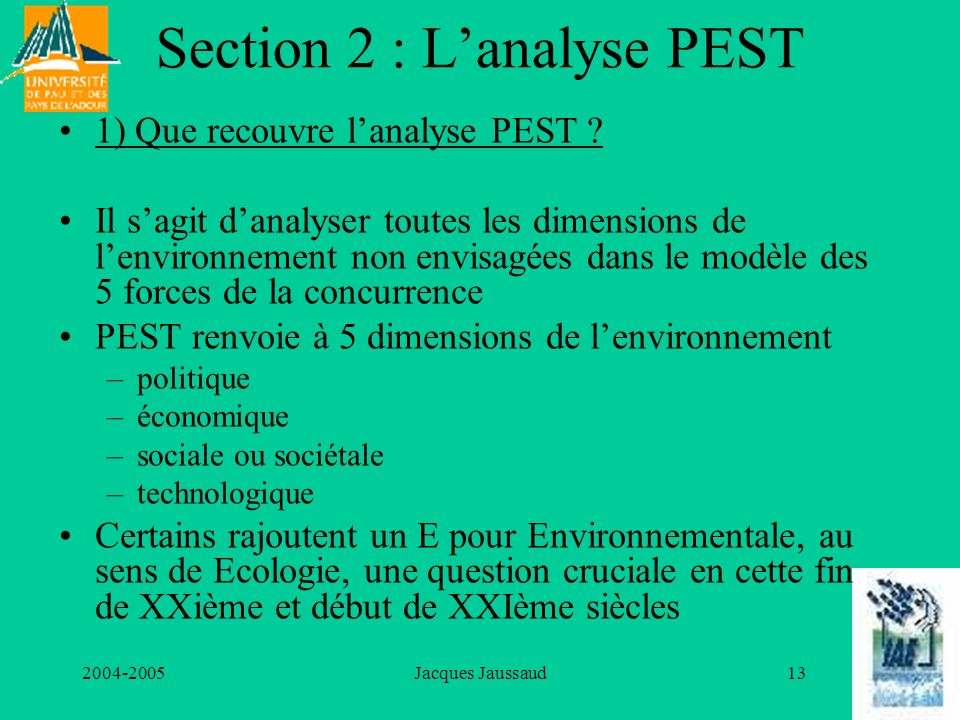 Section 2 : L'analyse PEST