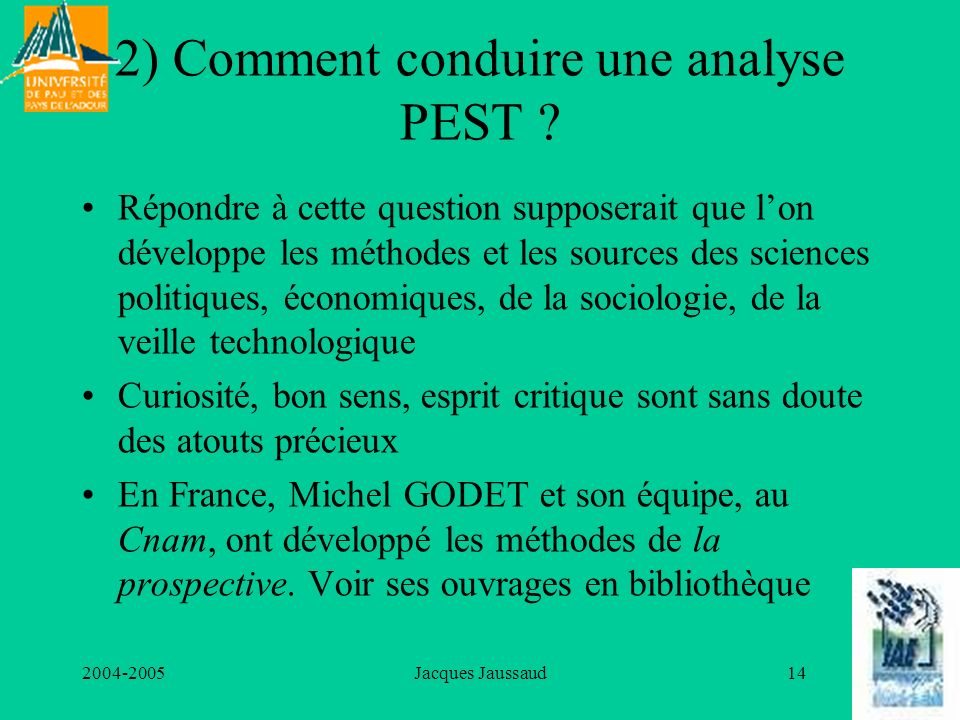 2) Comment conduire une analyse PEST