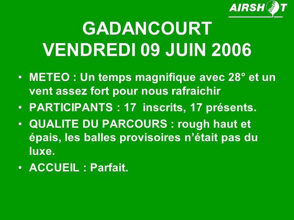 GADANCOURT VENDREDI 09 JUIN 2006