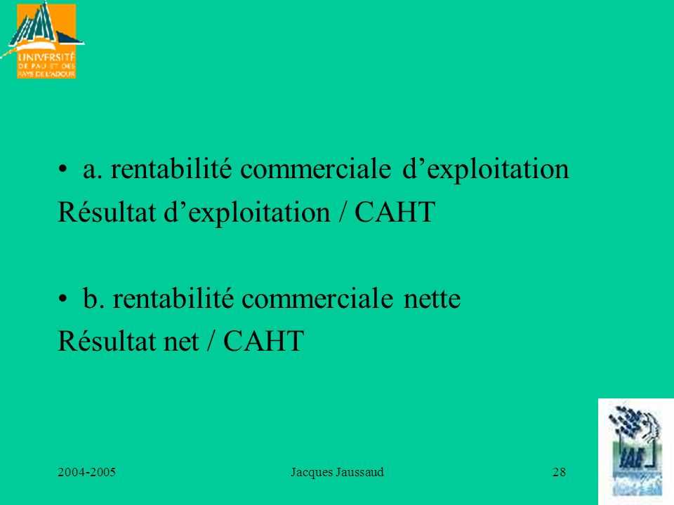 a. rentabilité commerciale d'exploitation