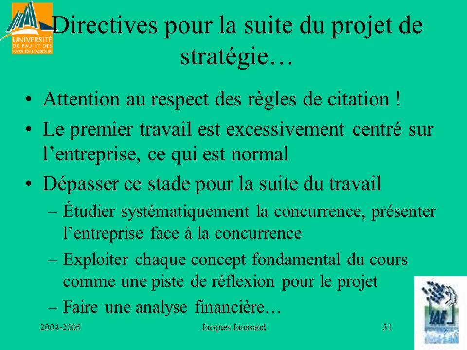Directives pour la suite du projet de stratégie…