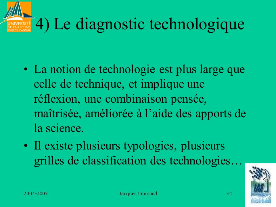 4) Le diagnostic technologique