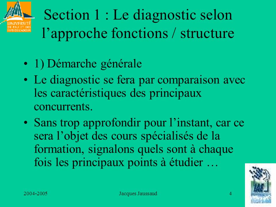 Section 1 : Le diagnostic selon l'approche fonctions / structure