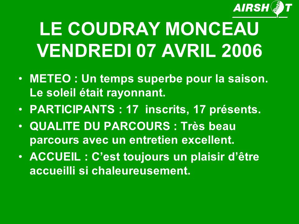 LE COUDRAY MONCEAU VENDREDI 07 AVRIL 2006
