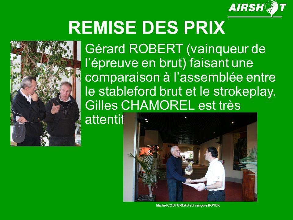 Michel COUTUREAU et François ROYER