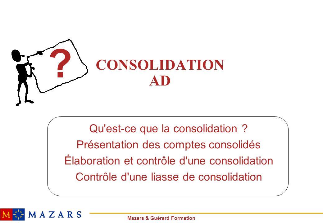 CONSOLIDATION AD Qu est-ce que la consolidation