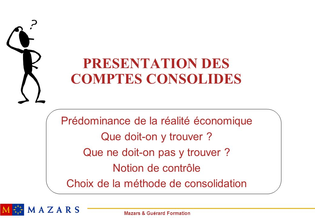 PRESENTATION DES COMPTES CONSOLIDES