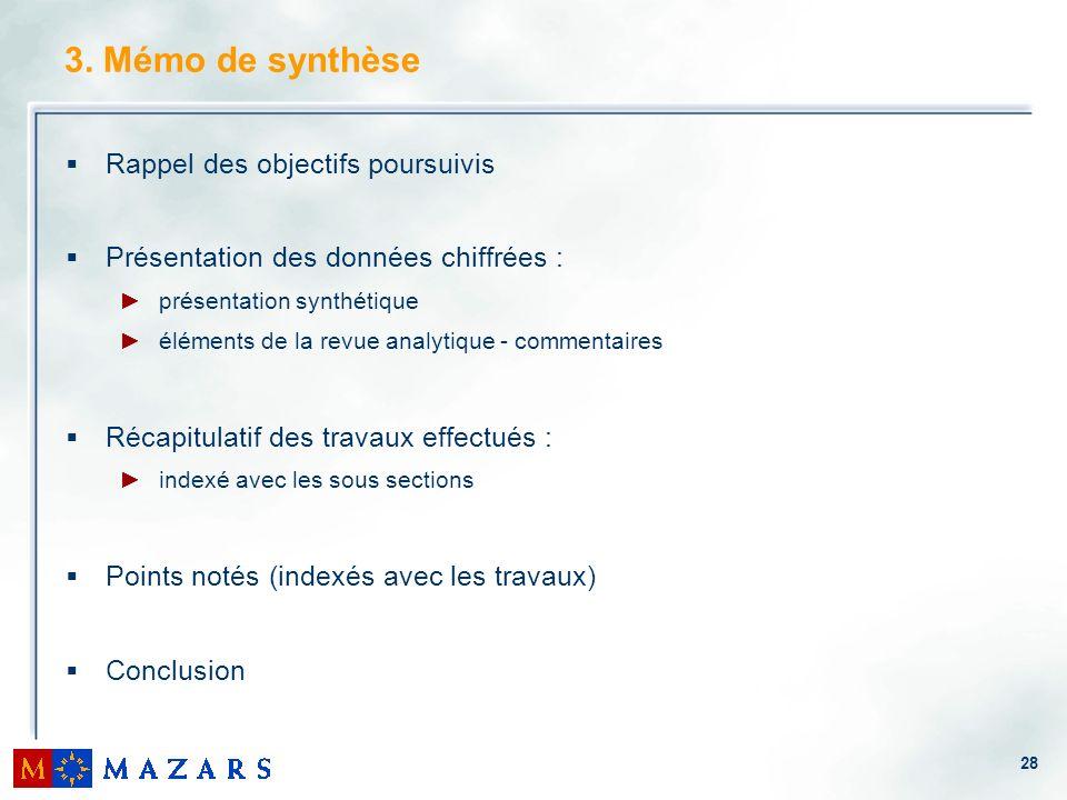 3. Mémo de synthèse Rappel des objectifs poursuivis