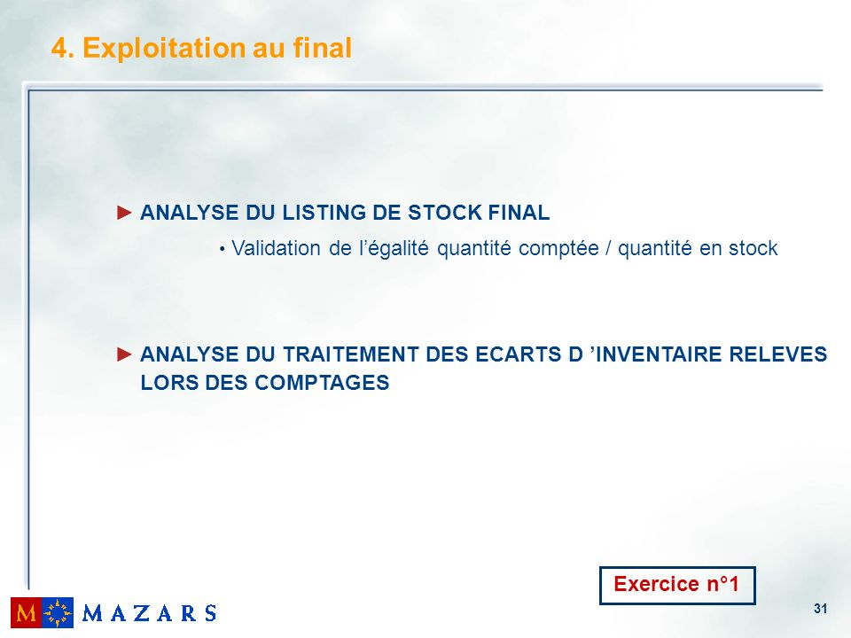 4. Exploitation au final ANALYSE DU LISTING DE STOCK FINAL