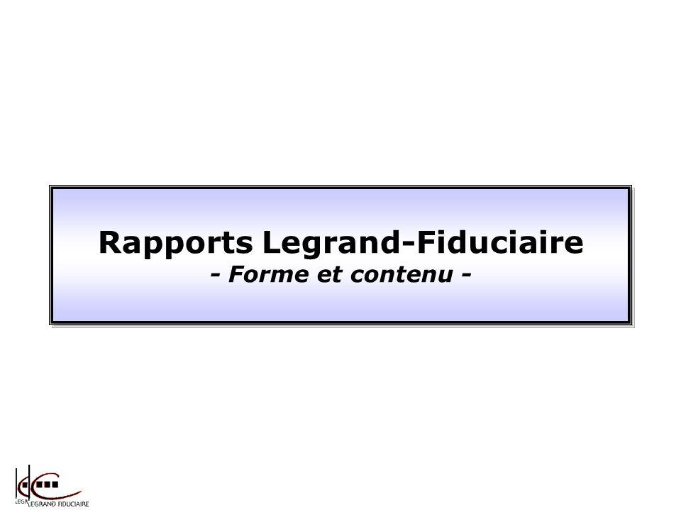 Rapports Legrand-Fiduciaire