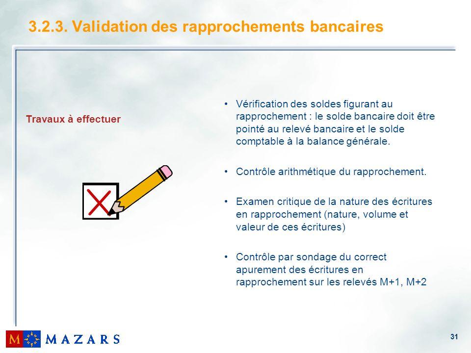 3.2.3. Validation des rapprochements bancaires