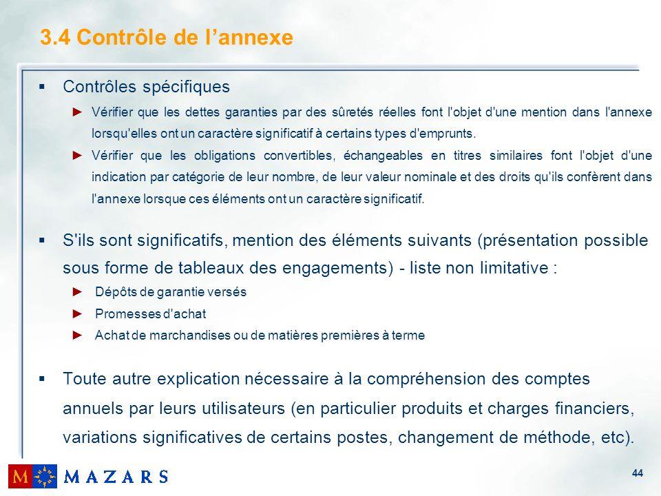 3.4 Contrôle de l'annexe Contrôles spécifiques