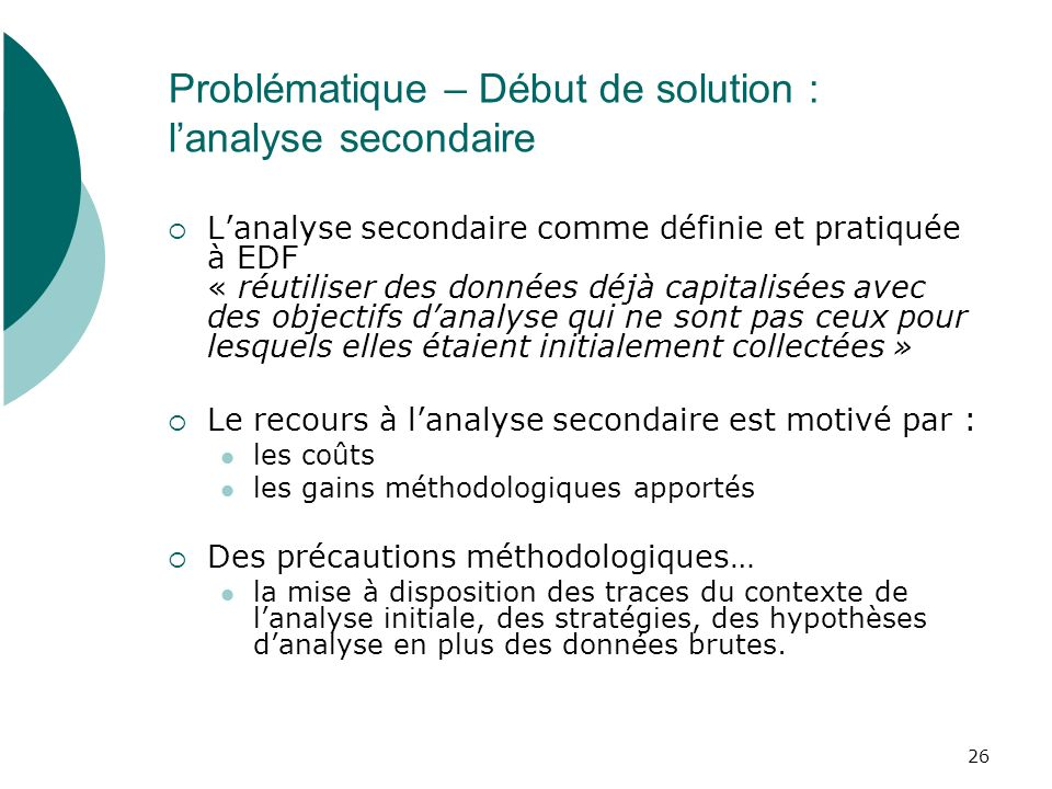 Problématique – Début de solution : l'analyse secondaire