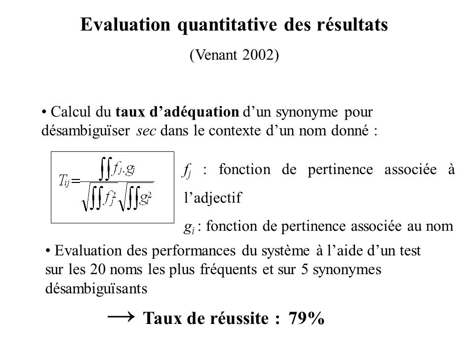 Evaluation quantitative des résultats
