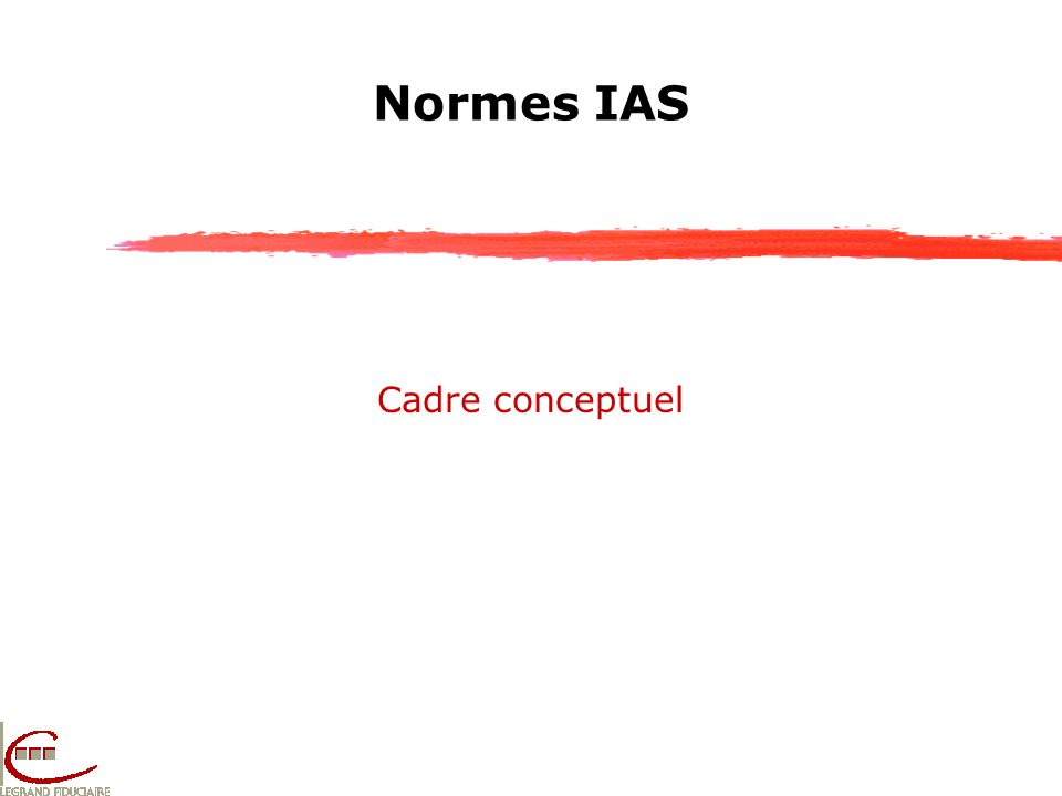 Normes IAS Cadre conceptuel