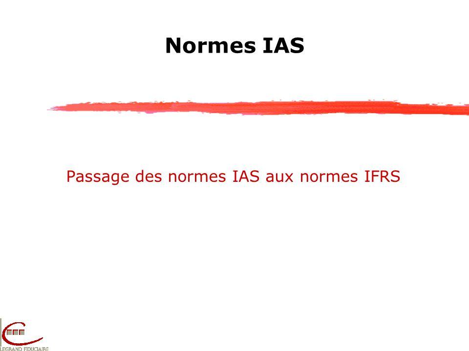 Passage des normes IAS aux normes IFRS