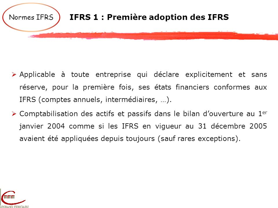 IFRS 1 : Première adoption des IFRS