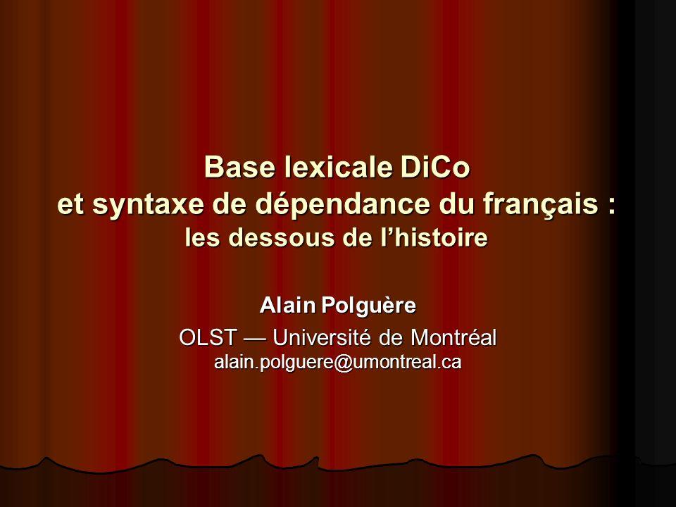OLST — Université de Montréal alain.polguere@umontreal.ca