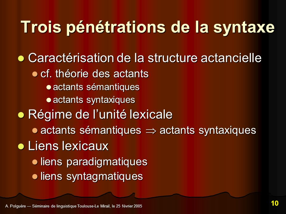 Trois pénétrations de la syntaxe