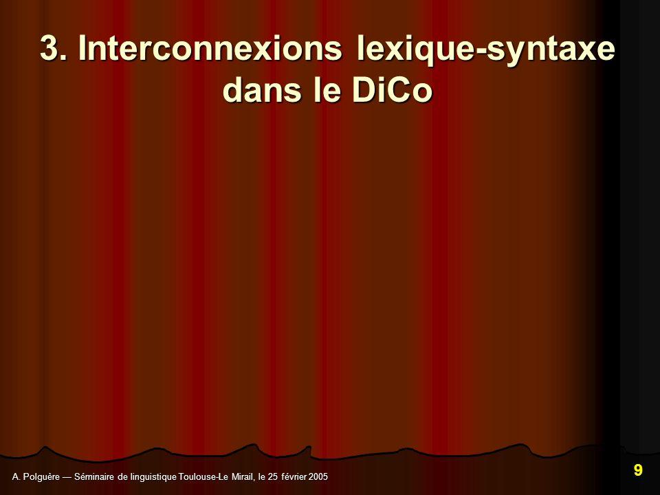 3. Interconnexions lexique-syntaxe dans le DiCo