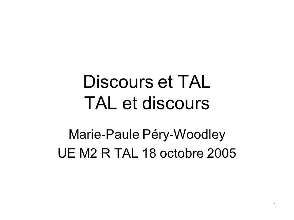 Discours et TAL TAL et discours