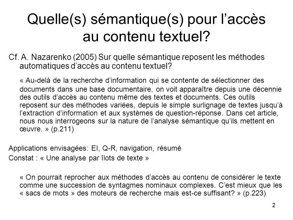 Quelle(s) sémantique(s) pour l'accès au contenu textuel
