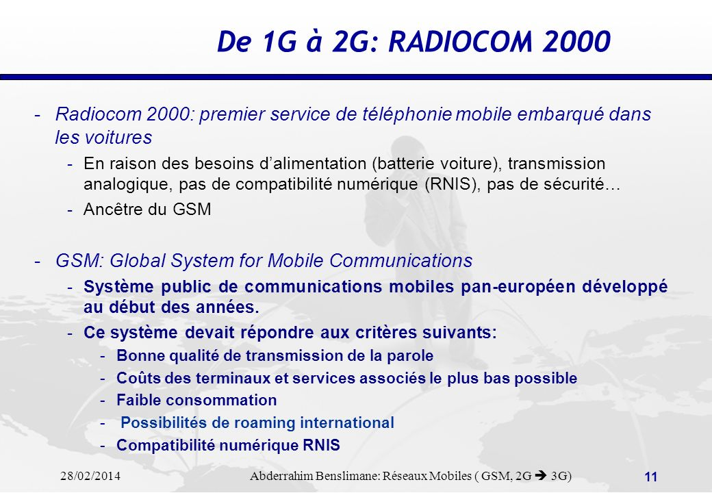 De 1G à 2G: RADIOCOM 2000 Radiocom 2000: premier service de téléphonie mobile embarqué dans les voitures.