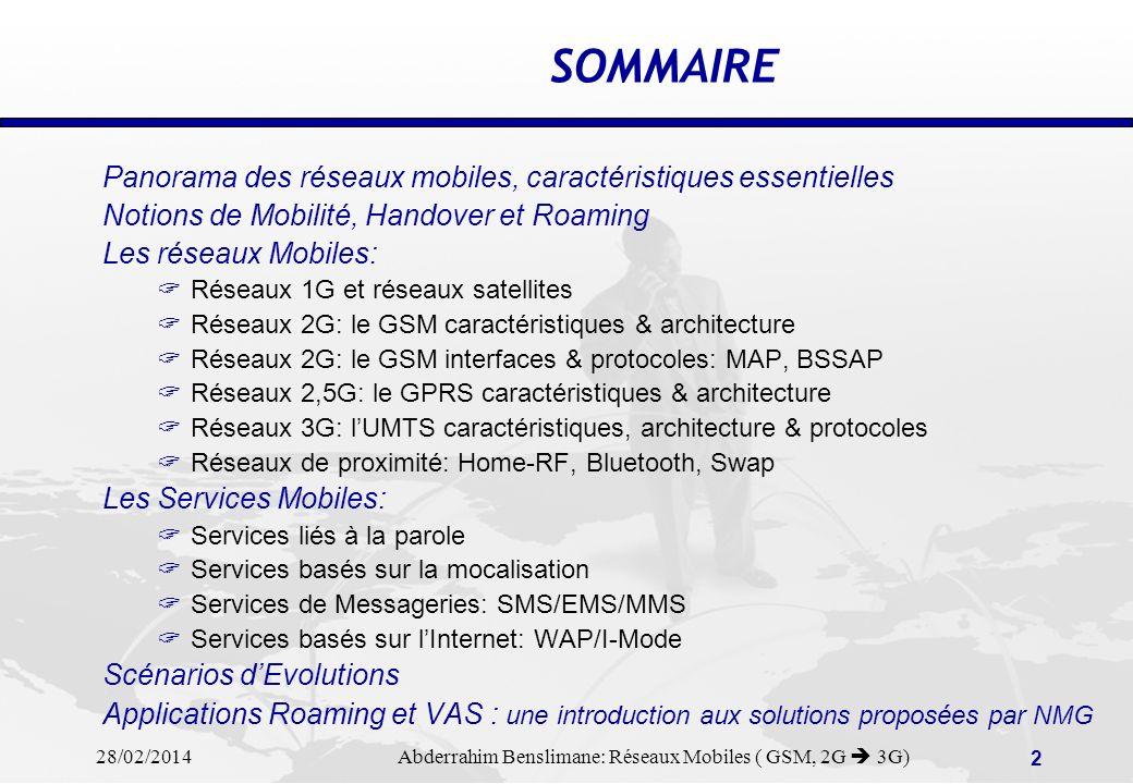 SOMMAIRE Panorama des réseaux mobiles, caractéristiques essentielles