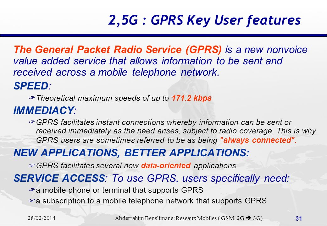 2,5G : GPRS Key User features