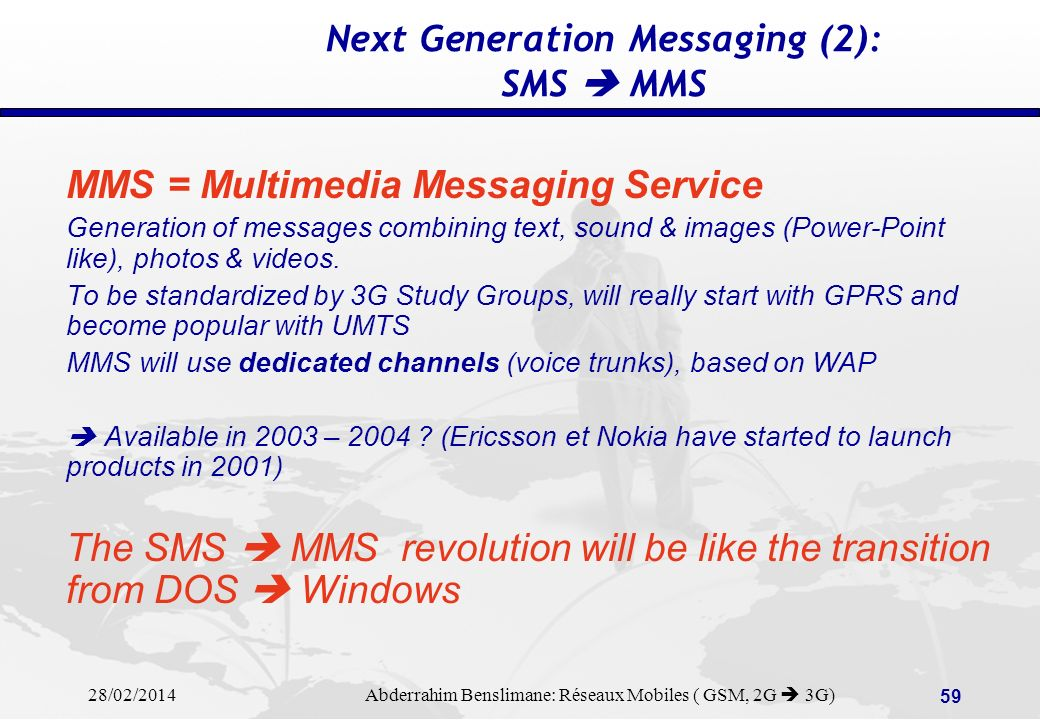 Next Generation Messaging (2): SMS  MMS