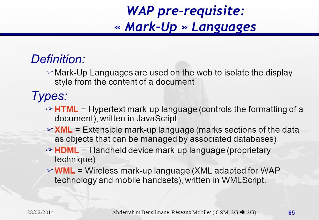 WAP pre-requisite: « Mark-Up » Languages