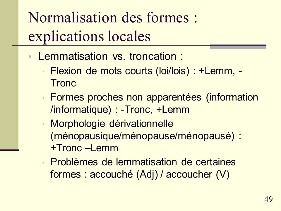 Normalisation des formes : explications locales