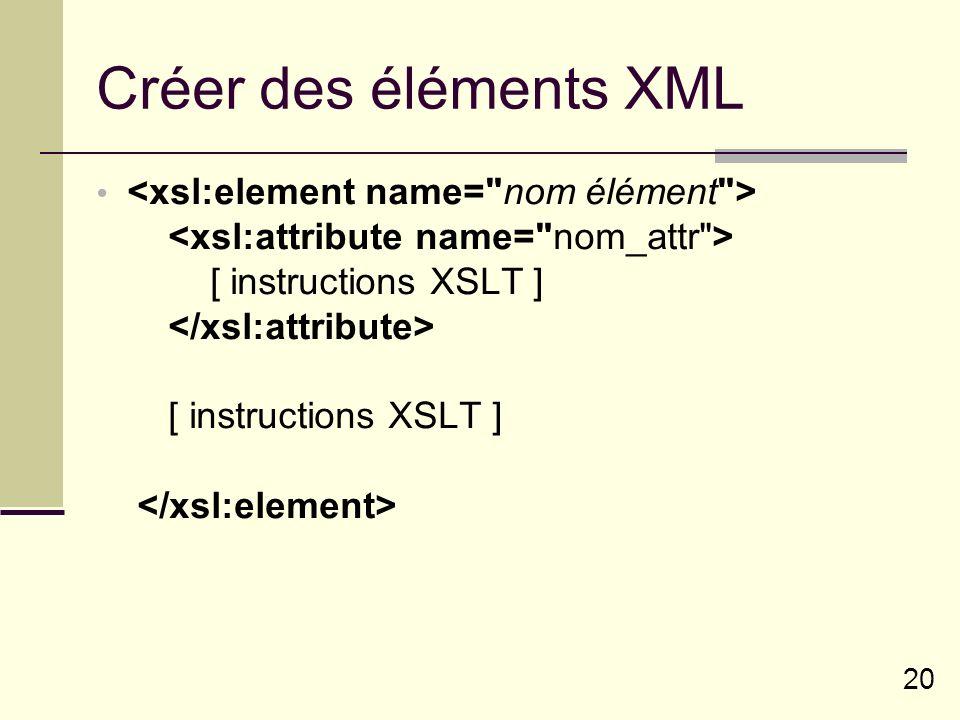 Créer des éléments XML