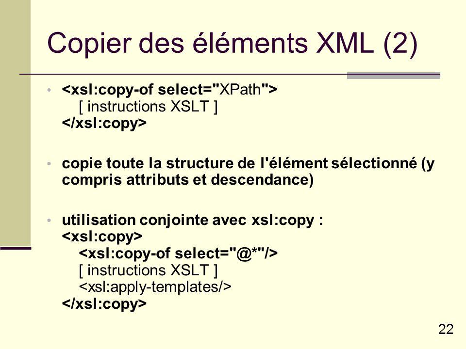 Copier des éléments XML (2)