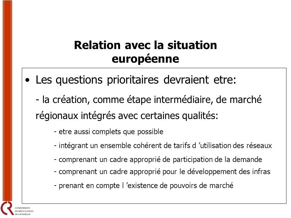 Relation avec la situation européenne