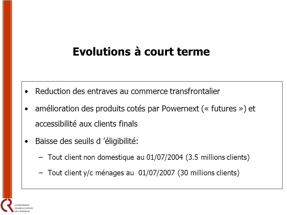 Evolutions à court terme