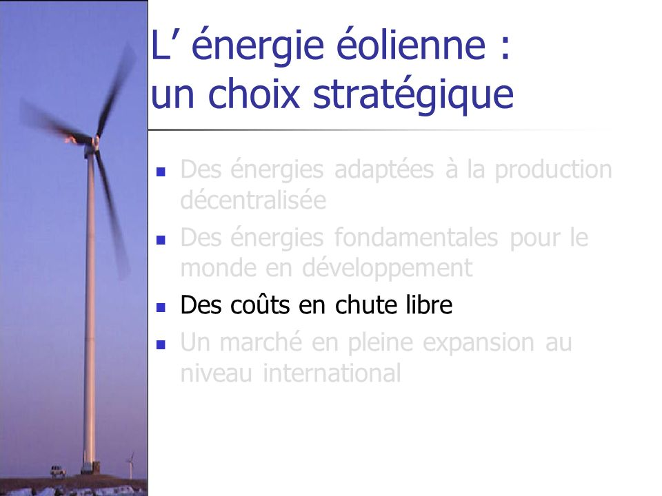 L' énergie éolienne : un choix stratégique