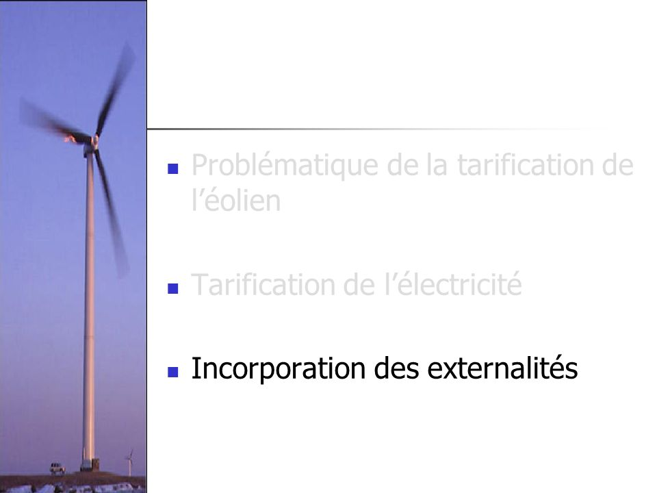 Problématique de la tarification de l'éolien