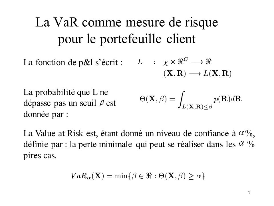 La VaR comme mesure de risque pour le portefeuille client