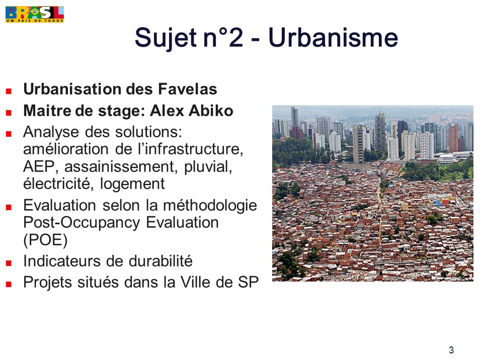 Sujet n°2 - Urbanisme Urbanisation des Favelas