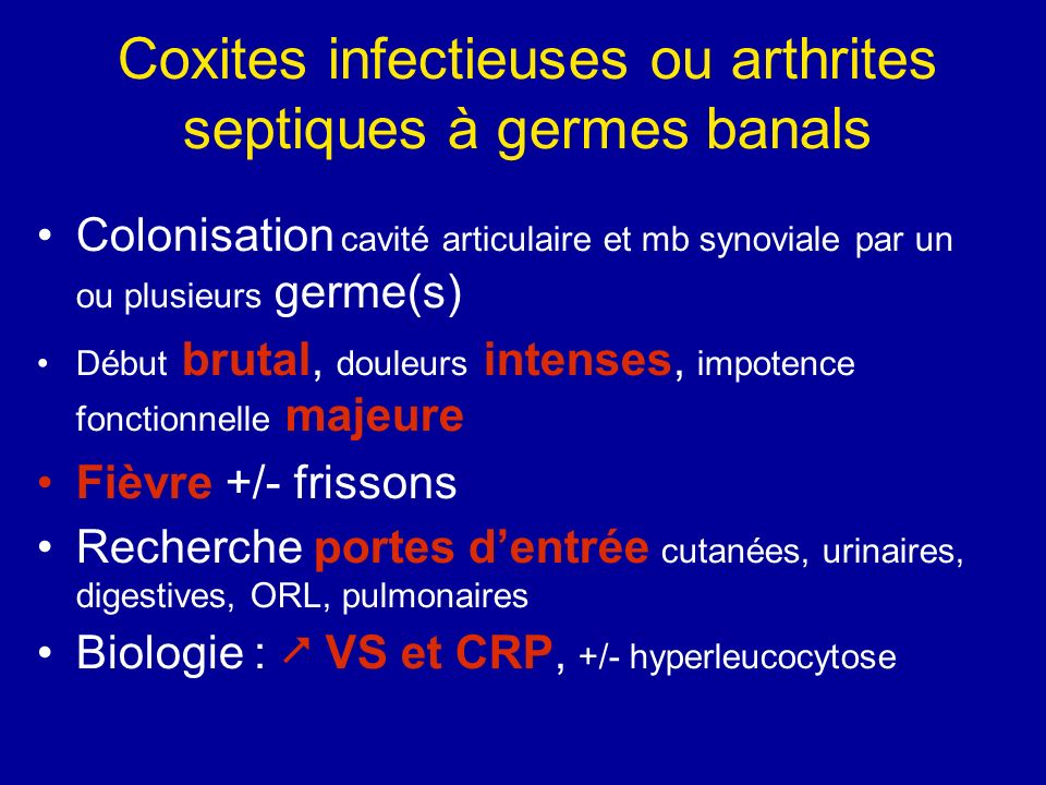 Coxites infectieuses ou arthrites septiques à germes banals
