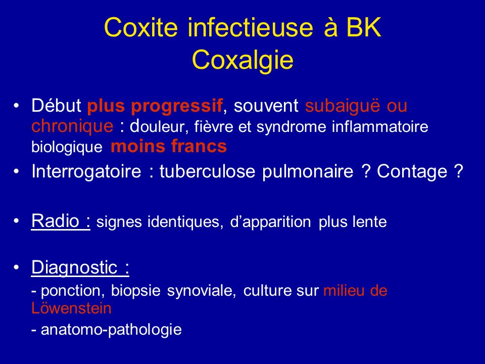 Coxite infectieuse à BK Coxalgie
