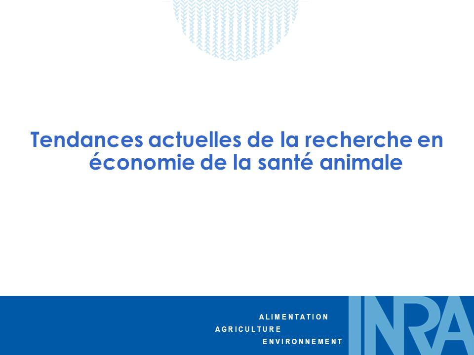 Tendances actuelles de la recherche en économie de la santé animale
