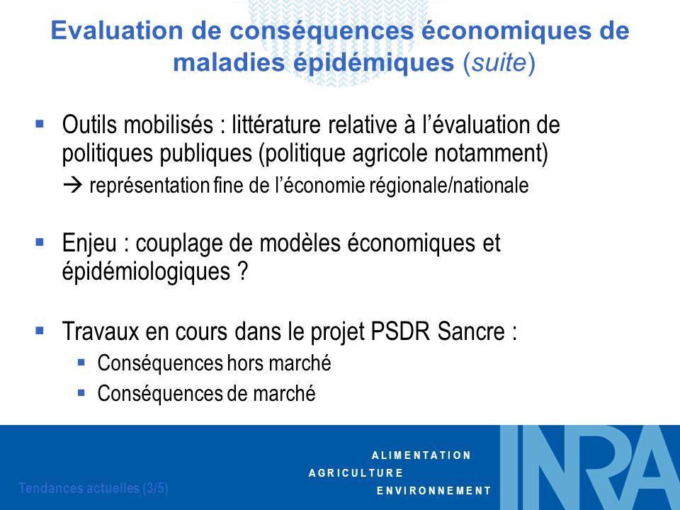 Evaluation de conséquences économiques de maladies épidémiques (suite)