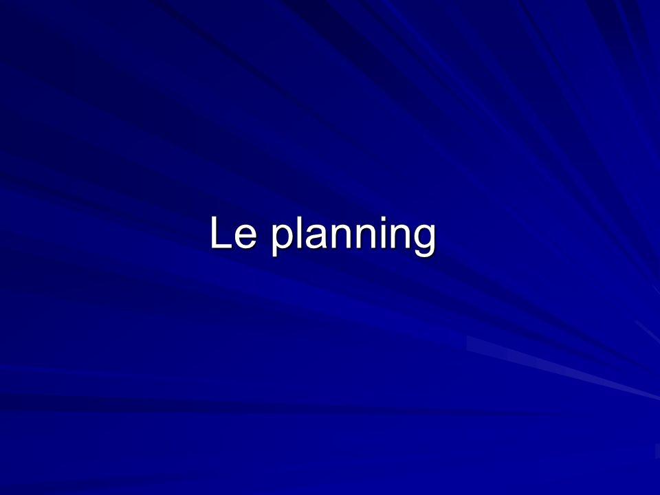Le planning