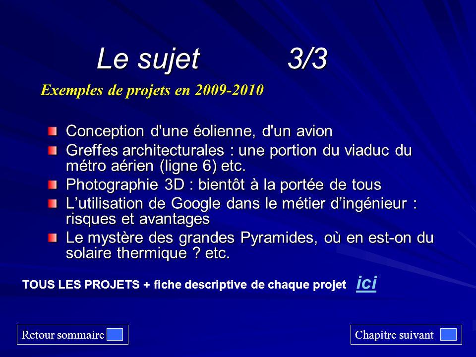 Le sujet 3/3 Exemples de projets en 2009-2010