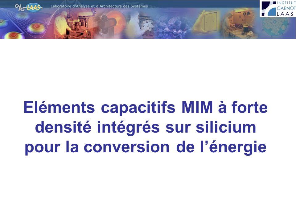 Eléments capacitifs MIM à forte densité intégrés sur silicium pour la conversion de l'énergie