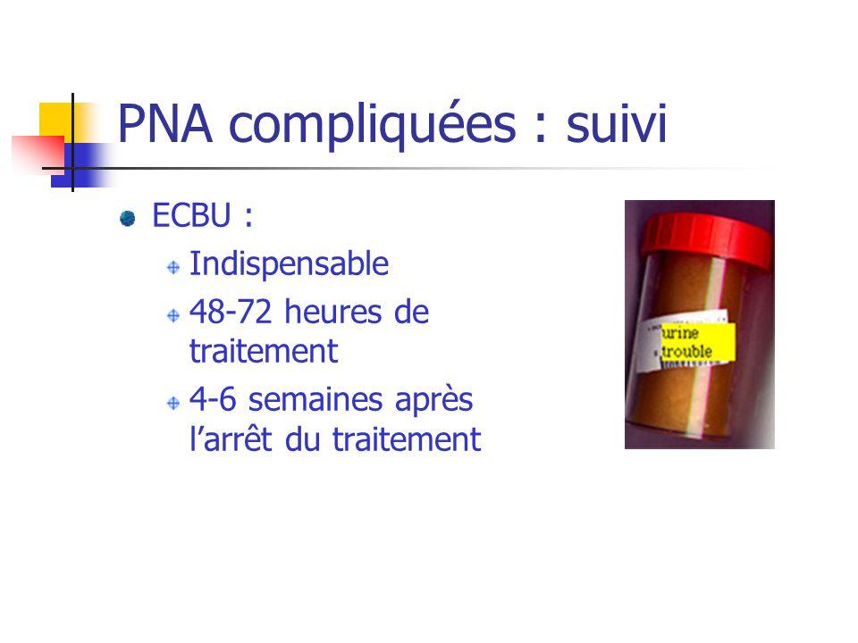 PNA compliquées : suivi